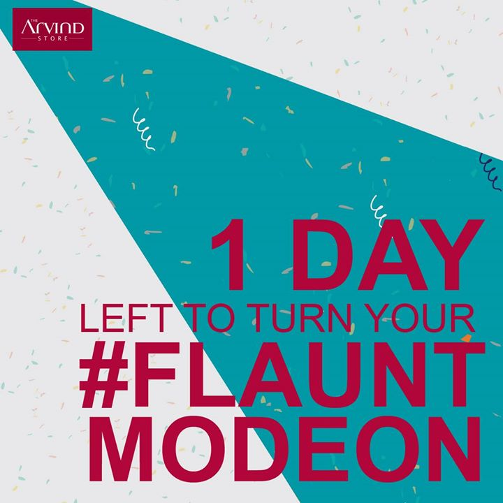 Get ready to Make heads turn this party season. The Arvind Store has something in store, just for you. Stay tuned! #FlauntModeOn