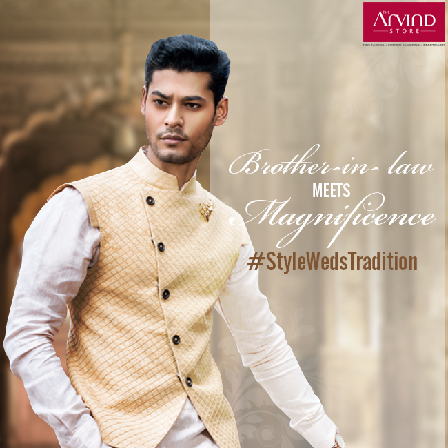 The Brother-in-law plays a vital role, meeting & greeting people at a wedding.His outfit should make a statement in the first look.  Visit your nearest Arvind store: http://bit.ly/TAS_Locator #StyleWedsTradition