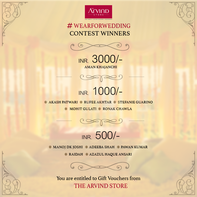 Thank you all for participating in the #WearForWedding contest! It was such an overwhelming response. We are thrilled to announce the winners. They deserved it truly. Kindly inbox us your complete address details.