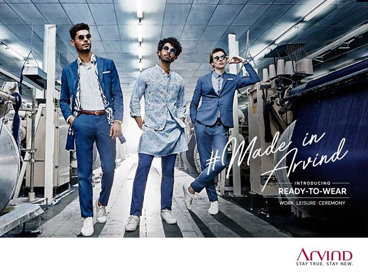Get ready to have a taste of latest in fashion backed by years of superior craftsmanship. Introducing Ready-To-Wear at #TheArvindStore.  #MadeInArvind #ReadyToWear #StayTrueStayNew