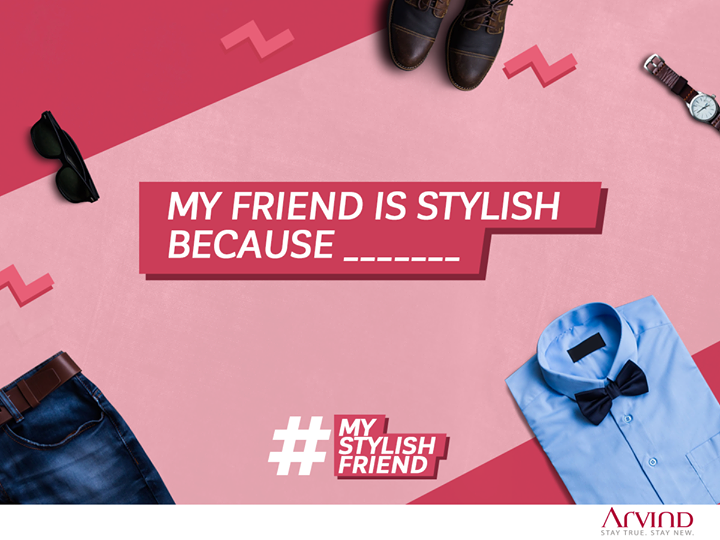 #ContestAlert Three steps to participate in #MyStylishFriend contest: 1) Tag your best friend 2) Complete the sentence 3) Use the hashtag #MyStylishFriend One lucky winner will stand a chance to win a voucher worth Rs 1500. Hurry up!