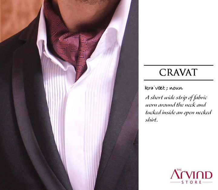 Known as the ultimate accessory, Cravat can formalize any casual outfit or give a sophisticated edge to a suit. Opt for it if you're after the modern gentleman look.