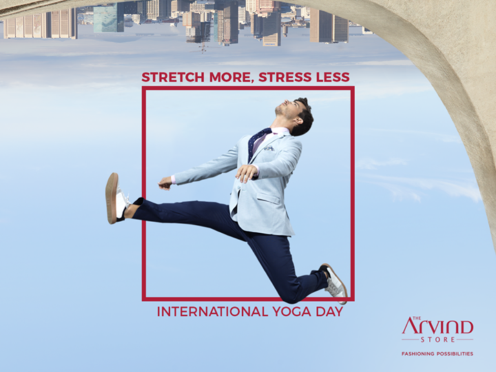 The simple mantra to ace yoga: Stretch more, stress less!  #InternationalYogaDay