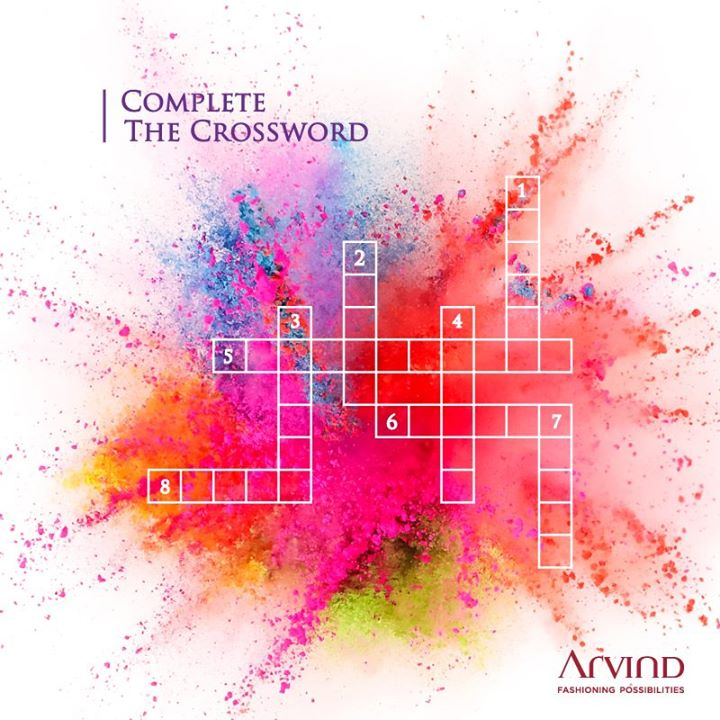 #ContestAlert. Take part in our Holi crossword puzzle and you could stand a chance to win a gift voucher from Arvind worth  ₹1000 /-. Here are the clues. Comment below with your answers!    Across:  5. Ticks the box for a colourful criss cross patterned shirt worn with plain bottoms.  6. The world's most sustainable fabric with the highest colour retention.   8. Elegant ensembles for the sophisticated man, usually worn in black or navy.  Down:  1. A jacket that you can wear both with casual and formal wear, usually black or navy blue in colour  2. A colour for the army and police uniforms; these make for comfortable pants.  3. The classic blue fabric that makes our favourite jeans  4. Originally made in China. Easy care trousers in traffic stopping colours.    7. Fabric that looks great in pastels and keeps you cool in the summer   #ColoursOfArvind  T&C Apply: http://bit.ly/ArvHolitnc