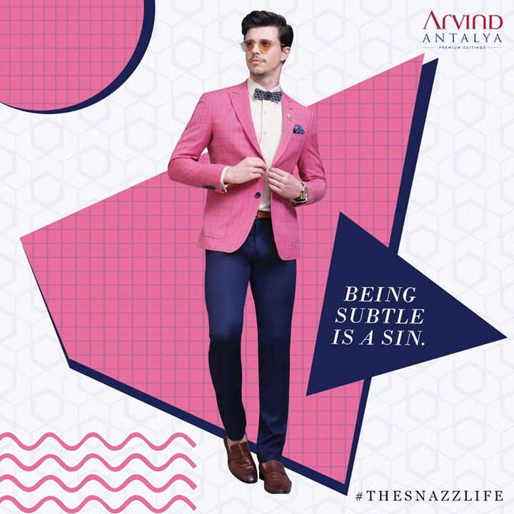 When you live #TheSnazzLife, the spotlight follows you wherever you go. So might as well make it count by donning on something from our Antalya range.  #ArvindFAshioningPossibilities