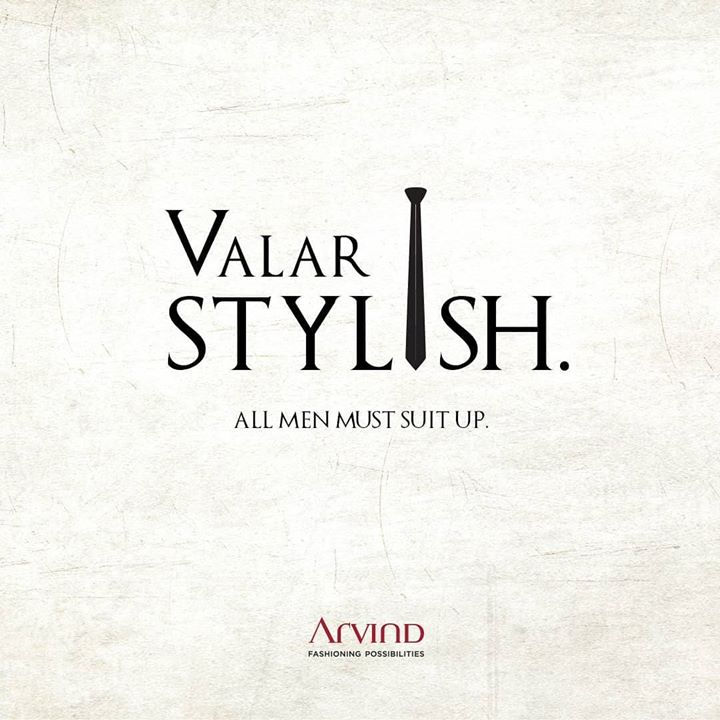 We've GOT the style that's going to keep you ahead of the Game. Suit up with Arvind and always stay stylish.  #ArvindFashioningPossibilities