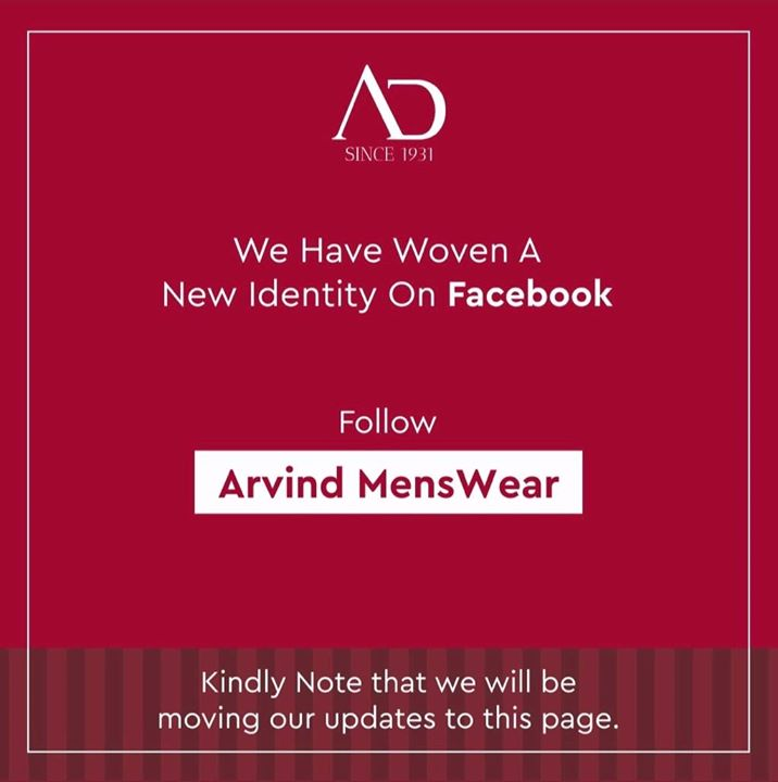 Listen up! We have moved to a new page: Arvind MensWear !  Show it some love and follow it for more updates!
