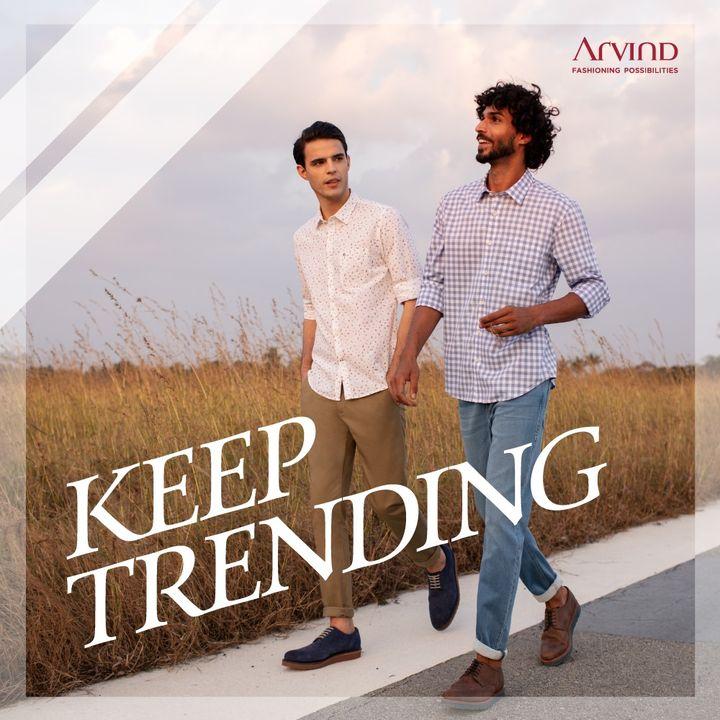 Keep Calm & Keep Trending.  #Arvind #Menswear  #TrendyTuesday #TuesdayThoughts  #Friendship #Fashion
