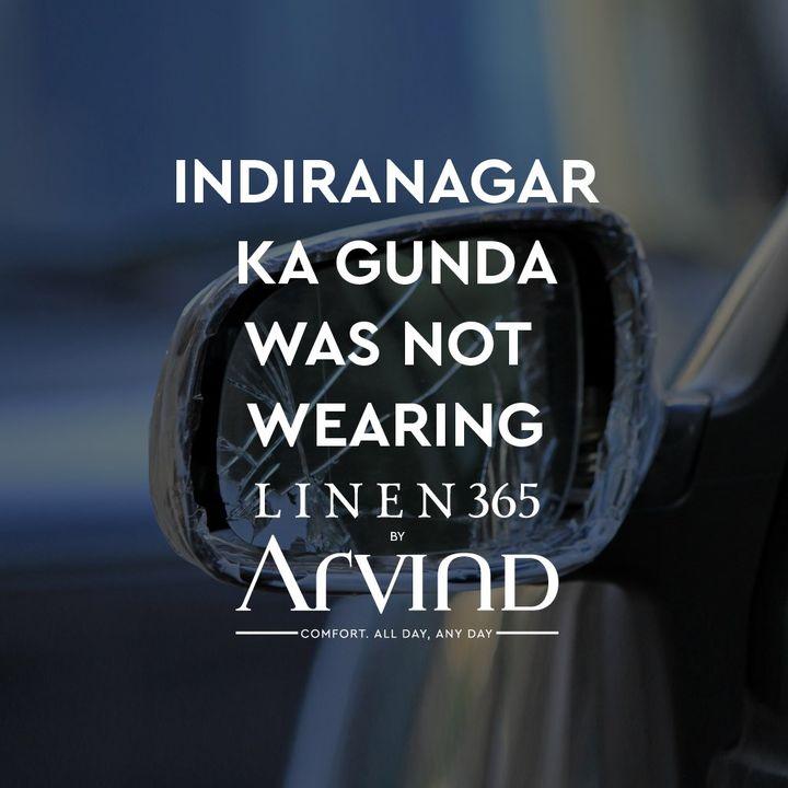 The heat is on in Indiranagar. Wear Linen365 and stay cool.  #IndiranagarKaGunda #Arvind #Linen365 #Menswear #Fabrics #StayCool #KeepCalm  #WeekendVibes #CredAd #Cred
