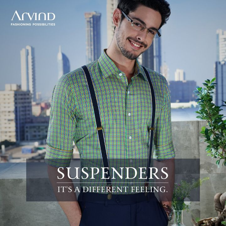 Wear suspenders and you will know the difference.  #Arvind #Menswear #StyleUpNow #Style #Dapper  #FashioningPossibilities #WowWednesday