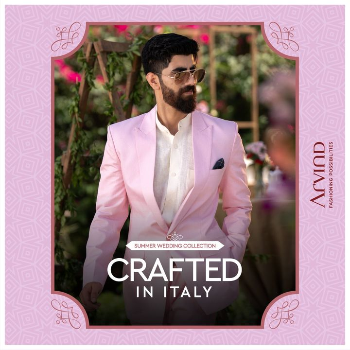 Arvind presents The Summer Wedding Collection with exquisite fabrics crafted in Italy.  Please take all the precautions. Stay safe & celebrate.  #Arvind #Summer #WeddingCollection #Linen #LinenLook #GizaCotton #Fabrics #Fashion #Style  #StyleUpNow #FashioningPossibilities