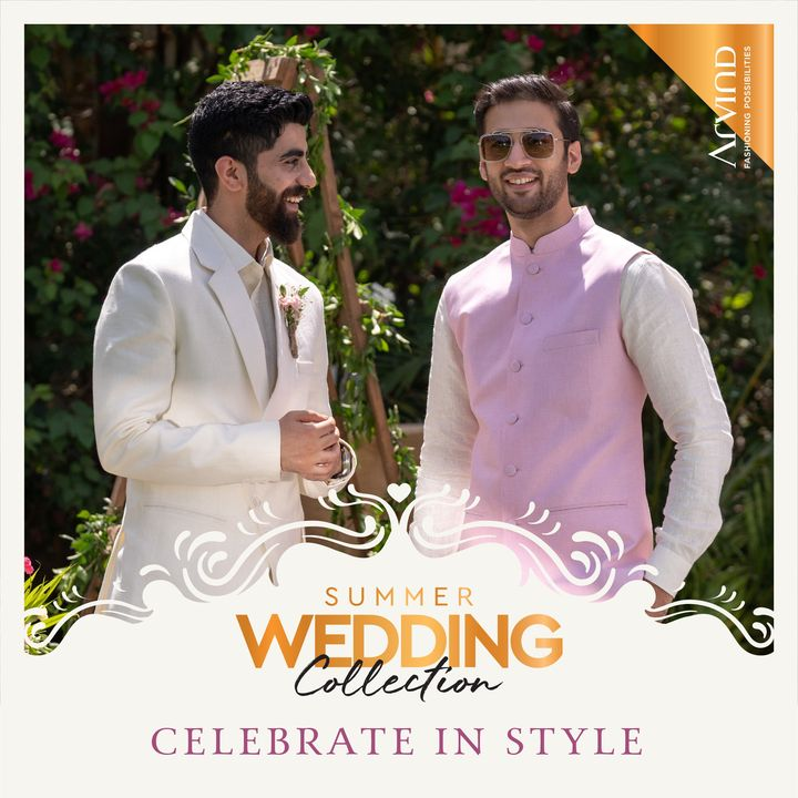 Celebrate in style with the Summer Wedding Collection by Arvind.  Please take all the precautions. Stay safe & celebrate.   #Arvind #Summer #WeddingCollection #Fabrics #Fashion #Style  #StyleUpNow #FashioningPossibilities