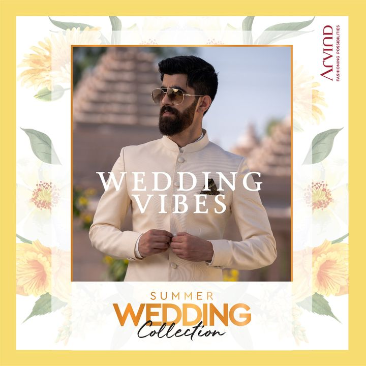 Feel the moment. Feel the vibe.  Please take all the precautions. Stay safe & celebrate.  #Arvind #Summer #WeddingCollection #Fabrics #Fashion #Style  #StyleUpNow #FashioningPossibilities