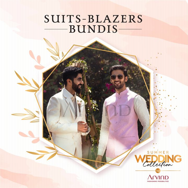 The Summer Wedding Collection by Arvind has stylish ready to wear suits, blazers & bundis. Just pick them up and you are ready for the occasion.   Please take all the precautions. Stay safe & celebrate.  #Arvind #Summer #WeddingCollection #ReadyToWear #Blazers #Bundis #Suits #Fashion #Style #StyleUpNow  #Dapper #FashioningPossibilities