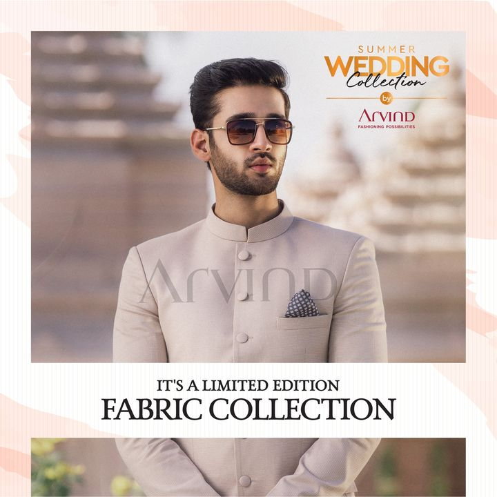 Special fabrics for special moments.  #Arvind #Summer #WeddingCollection #Fabrics #Fashion #Style  #Linen #LinenLook #GizaCotton #StyleUpNow #FashioningPossibilities