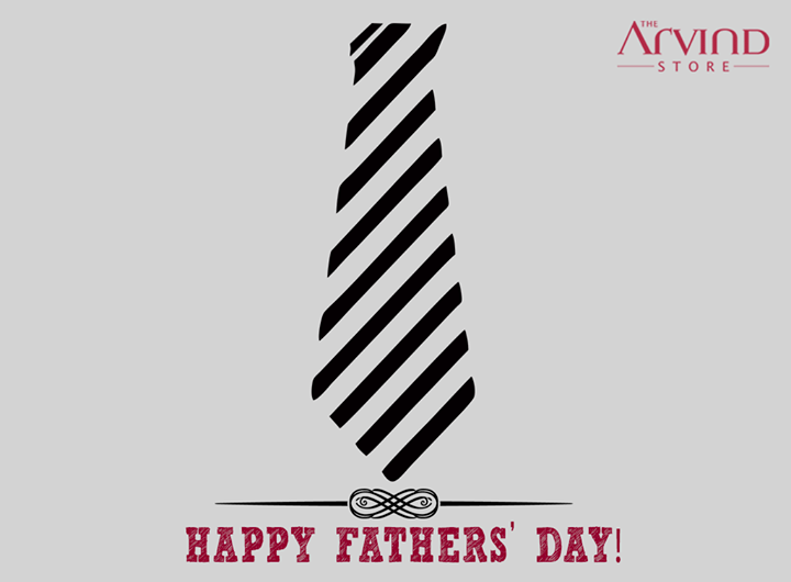 #Father, a son's first #Hero & a #daughter's first #Love!    #HappyFathersDay #TheArvindStore