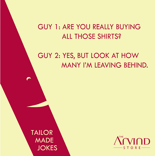 #LaughItOutFolks #TailorMadeJokes #TheArvindStore