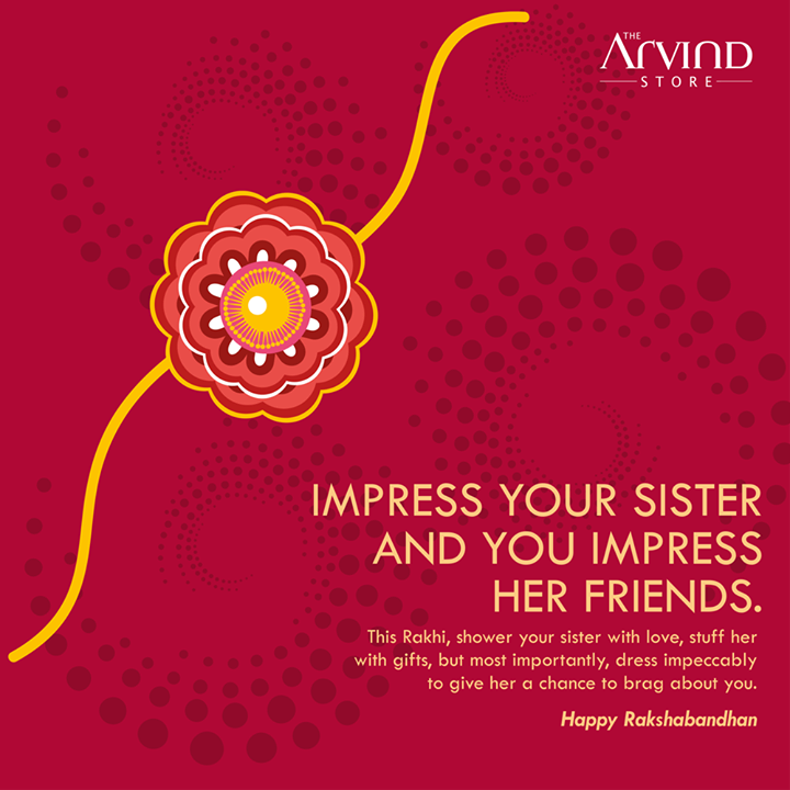 This #Rakhi, #Dress to #Impress!Festive wishes on #RakhshaBandhan!