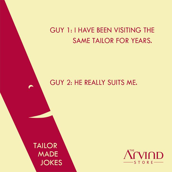 Laugh it out folks!  #TailorMadeJokes #TheArvindStore #MensFashion #TAS