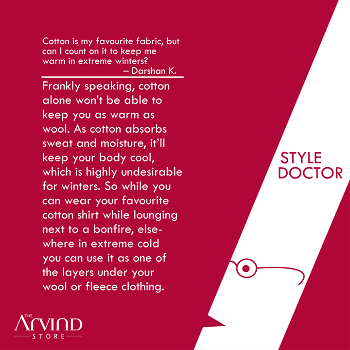 Cotton in #Winters? Read on!  #StyleDoctor #MensFashion #TAS #TheArvindStore