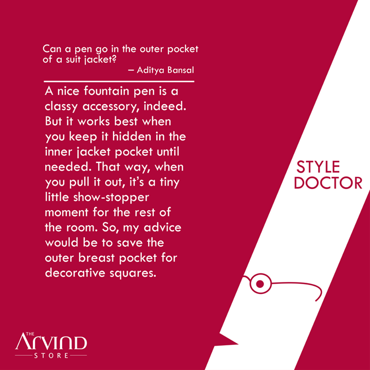Pen in the outer pocket of a Suit jacket? The #StyleDoctor guides further..  #MensFashion #TAS #TheArvindStore