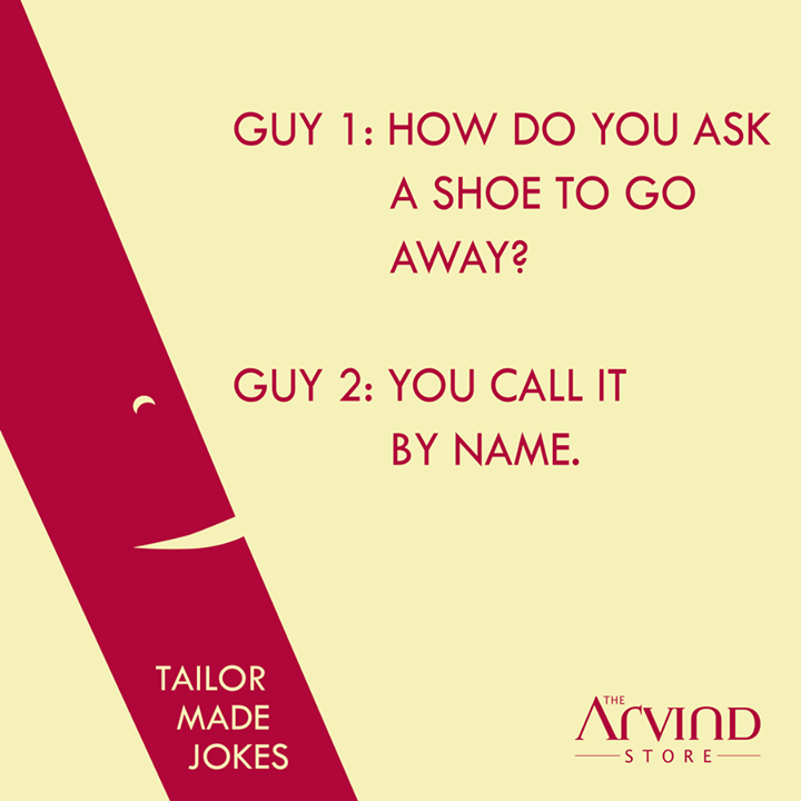 #Laugh it out folks! #Happy #Friday!   #TheArvindStore #TAS #TailorMadeJokes
