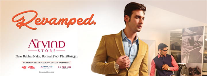 Visit us at the #Revamped #FashionDestination at #Borivali..  #TheArvindStore #MensFashion #Fashion #TAS