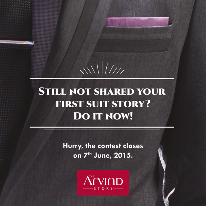 Have you submitted your #FirstSuit story with us yet?  Click on the below link to know how to participate:  http://thearvindstore.com/terms_condition.html