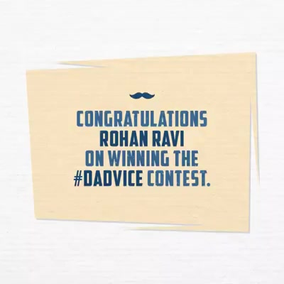 Congratulations Rohan Ravi on winning our #Dadvice contest!  Your dad's #Dadvice was truly amazing and we hope he keeps rolling out more of them.