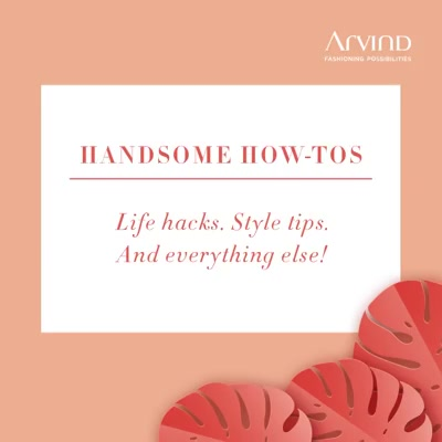 It's always the right season for a pair of spunky shades. Check out these tips to know what will look fab on you.  #ArvindFashioningPossibilities #HandsomeHowTos #TheArvindStore #fashionformen #mensstyle