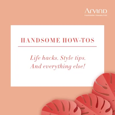Look stylish while getting your job done. Check out these sleeve rolls so you know what you're doing when you get down to business.  #ArvindFashioningPossibilities #HandsomeHowTos #TheArvindStore  #fashionformen #mensstyle